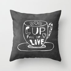 Cup Full Of Love Chalkboard Throw Pillow