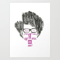 Have You Tried? Art Print