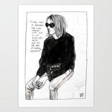 I Was Tired Of Pretendin… Art Print