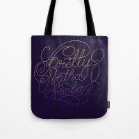 Stay Pretty Tote Bag