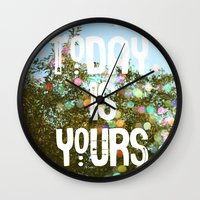 Today Is Yours Wall Clock