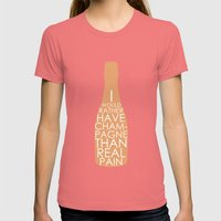 Champagne Than Real Pain Womens Fitted Tee Pomegranate SMALL