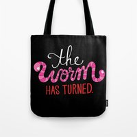 The Worm Has Turned. Tote Bag