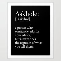 Askhole Art Print