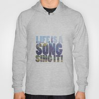 Life is a Song Hoody