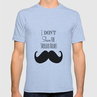 I don't shave for Sherlock Holmes Mens Fitted Tee Athletic Blue SMALL