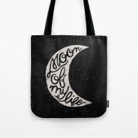 Moon Of My Life Tote Bag