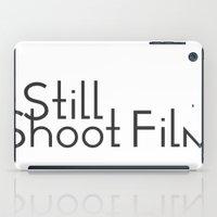 I Still Shoot Film! iPad Case