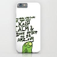 Keep Calm And Stay Amazi… iPhone 6 Slim Case