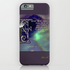 Fear Not Little Flock Slim Case iPhone 6s