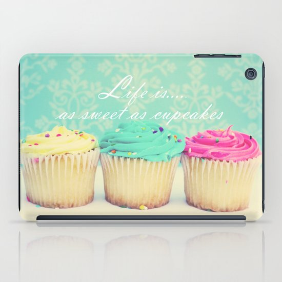 Life is as Sweet as Cupcakes iPad Case