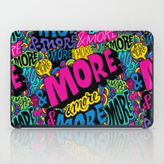 More & More & More iPad Case