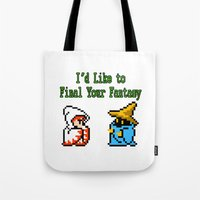 I'd Like to Final Your Fantasy Tote Bag