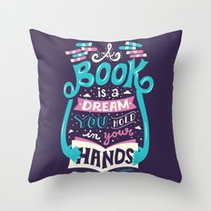 Book is a dream Throw Pillow