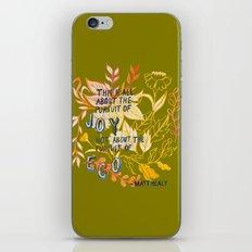 The Pursuit of Joy iPhone & iPod Skin