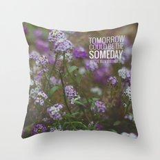 someday. Throw Pillow