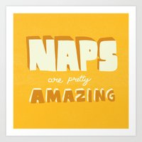 Naps Are Pretty Amazing Art Print