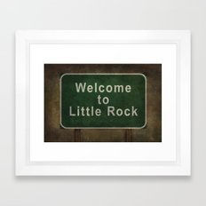 Welcome to Little Rock road sign  Framed Art Print