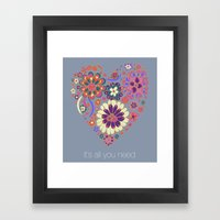 LOVE It´s All You Need Framed Art Print