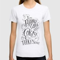 Sure Thanks Oh Yeah Okay… Womens Fitted Tee Ash Grey SMALL