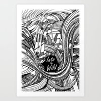 Into The Wild (b&w version) Art Print