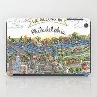 We Belong in Philadelphia! iPad Case