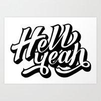 Hell Yeah! Art Print
