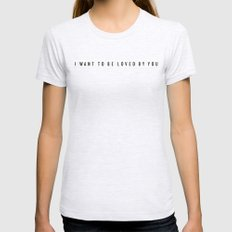 Loved by You Womens Fitted Tee Ash Grey SMALL