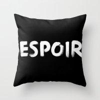 Hope. Espoir. Throw Pillow