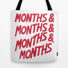 months Tote Bag