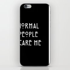 Normal People Scare Me iPhone & iPod Skin