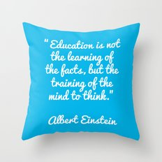 Einstein education quote Throw Pillow