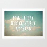 Make Today Art Print