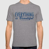 EVERYTHING is Beautiful Mens Fitted Tee Athletic Grey SMALL