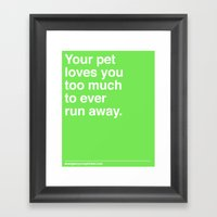 Your Pet Framed Art Print