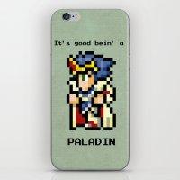 It's Good Bein' A Paladi… iPhone & iPod Skin