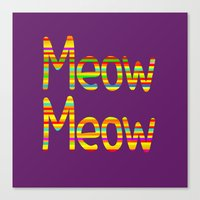 Meow Meow (in color) Canvas Print