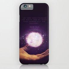 Isaiah 48:13 Slim Case iPhone 6s
