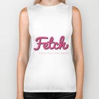Fetch Biker Tank