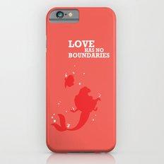 Love Has No Boundaries iPhone 6 Slim Case