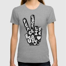 PEACE, LOVE, BEAUTY, LIFE Womens Fitted Tee Tri-Grey SMALL