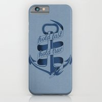 Hold fast, hold true iPhone 6 Slim Case