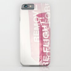 remove before flight! iPhone 6 Slim Case