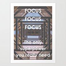 Motivational - Focus  Art Print