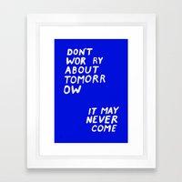 NOWORRIES Framed Art Print