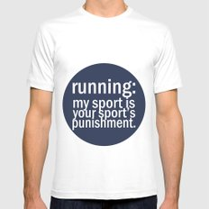 My Sport Is Your Sports Punishment. White SMALL Mens Fitted Tee
