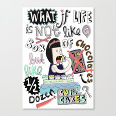 What if life is not like a box of chocolates but like half dozen cupcakes? Canvas Print