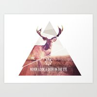 Never look a deer in the eyes Art Print
