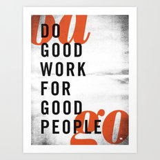 Do good. Art Print