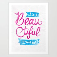 It´s a Beautiful Day Art Print